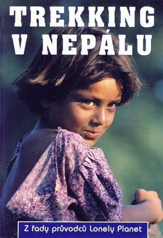 Trekking v Nepálu - Lonely Planet