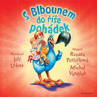 S Blbounem do říše pohádek - CD (namluvil Jiří Lábus)