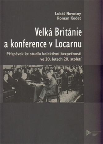 Velká Británie a konference v Locarnu