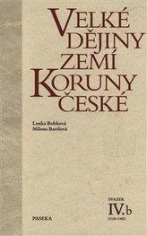 Velké dějiny zemí Koruny české IV.b