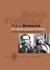 Jiří Hálek a Jiřina Třebická