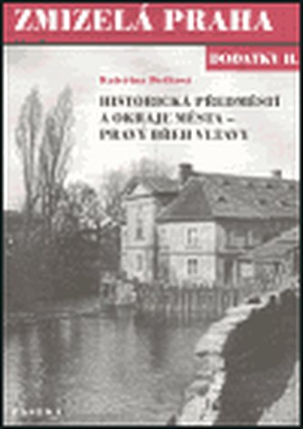 Zmizelá Praha Dodatky II. - Kateřina Bečková