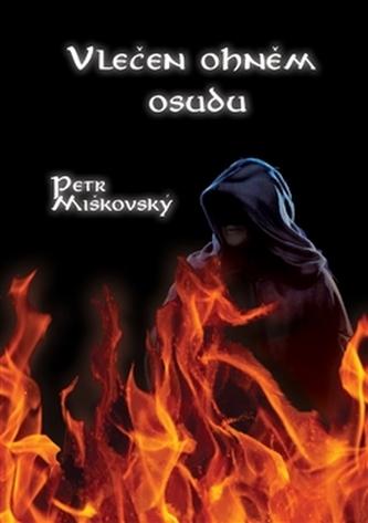Vlečen ohněm osudu