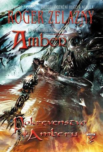 Amber - Pokrvenstvo Amberu - Roger Zelazny