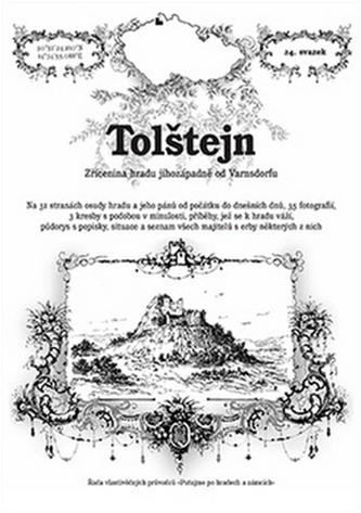 Tolštejn - zřícenina hradu jihozápadně od Varnsdorfu - Přemysl Špráchal