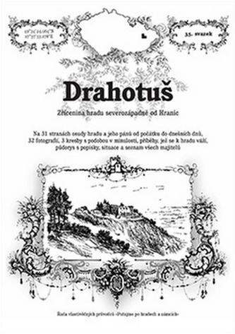 Drahotuš - zřícenina hradu severozápadně od Hranic - Rostislav Vojkovský
