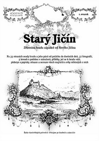 Starý Jičín - zřícenina hradu západně od Nového Jičína