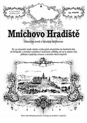 Mnichovo Hradiště - zámecký areál s bývalým klášterem
