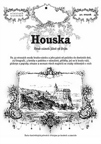 Houska - hrad-zámek jižně od Doks - Rostislav Vojkovský