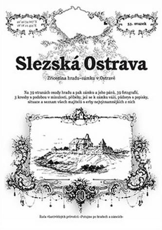 Slezská Ostrava - zřícenina hradu-zámku v Ostravě