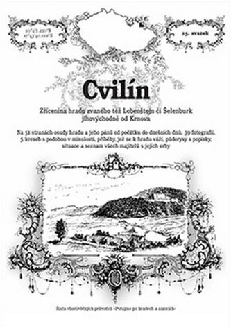 Cvilín - zřícenina hradu zvaného též Lobenštejn či Šelenburk jihovýchodně od Krnova - Rostislav Vojkovský