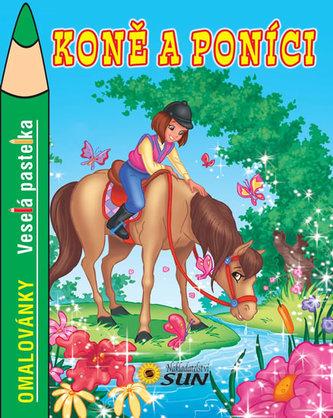 Koně a poníci - Veselá pastelka
