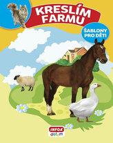 Kreslím Farmu - šablony pro děti