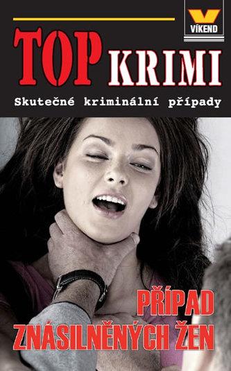 Top krimi Případ znásilněných žen