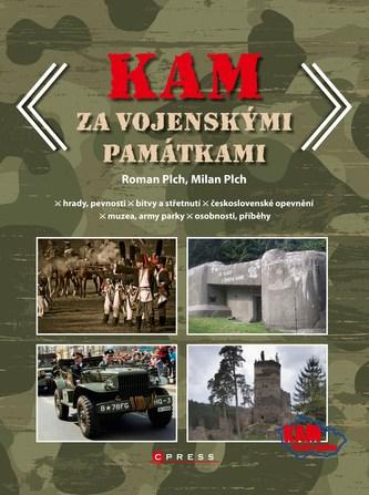 KAM za vojenskými památkami - Jiří Plch