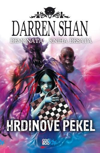Demonata 10 - Hrdinové pekel - Darren Shan