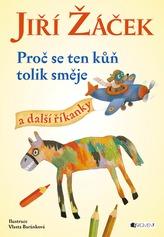 Proč se ten kůň tolik směje a další říkanky