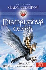 Vládci Sedmihoří 1 - Diamantová cesta