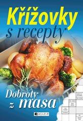 Křížovky s recepty - Dobroty z masa