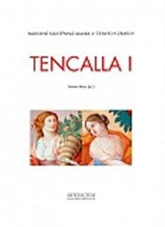 Tencalla I–II