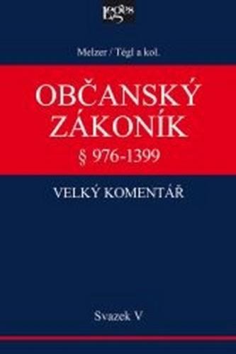 Občanský zákoník Velký komentář § 976-1399