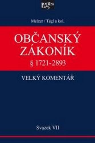 Občanský zákoník Velký komentář § 1721-2893