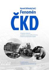 Fenomén ČKD - Příspěvek k dějinám pražského strojírenského průmyslového koncernu Českomoravská-Kolben-Daněk