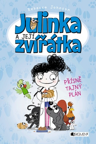 Julinka a její zvířátka – Přísně tajný plán