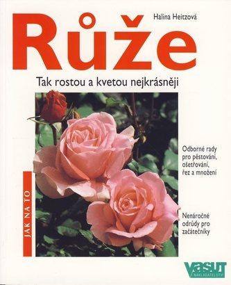 Růže - 2.vyd. - Jak na to