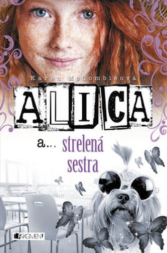 Alica a strelená sestra