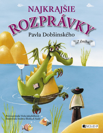 Najkrajšie rozprávky Pavla Dobšinského