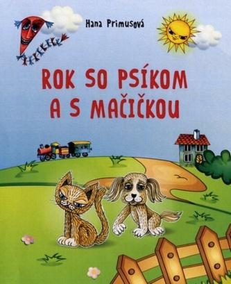 Rok so psíkom a mačičkou - Hana Primusová