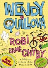Wendy Quillová robí samé chyby