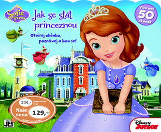 Otevři okénko Sofie Jak se stát princeznou
