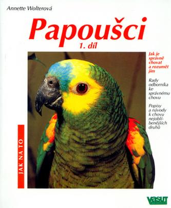Papoušci 1.díl
