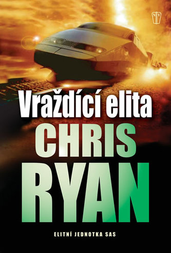 Vraždící elita - Chris Ryan