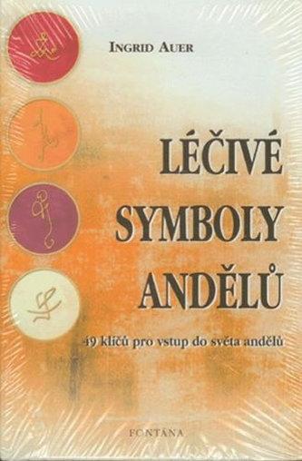 Léčivé symboly andělů - Ingrid Auer