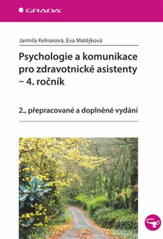 Psychologie a komunikace pro zdravotnické asistenty – 4. ročník