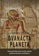 Dvanáctá planeta - Mistrovské dílo, které navždy změnilo pohled na historii a osud lidstva