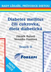 Diabetes mellitus čili cukrovka. Dieta diabetická.