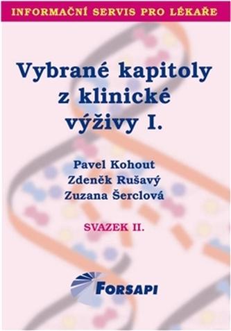 Vybrané kapitoly z klinické výživy I. - Pavel Kohout