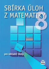 Sbírka úloh z matematiky 8 pro základní školy