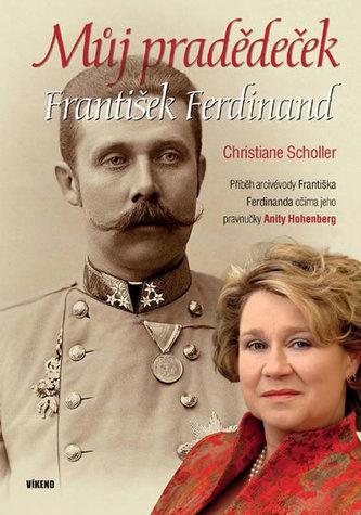 Můj pradědeček František Ferdinand