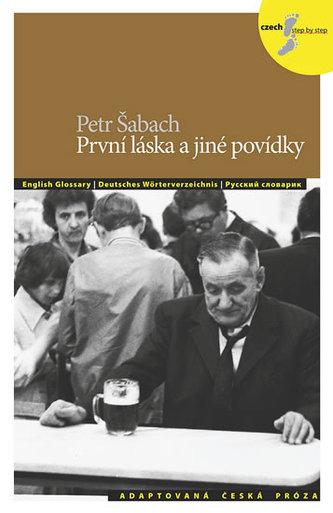 První láska a jiné povídky - Petr Šabach