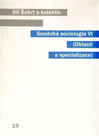 Soudobá sociologie VI.