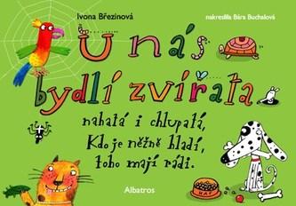 U nás bydlí zvířata - Ivona Březinová