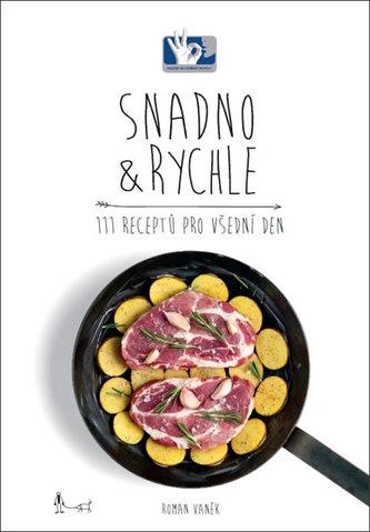 SNADNO & RYCHLE - Vaněk Roman