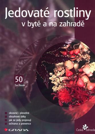 Jedovaté rostliny v bytě a na zahradě