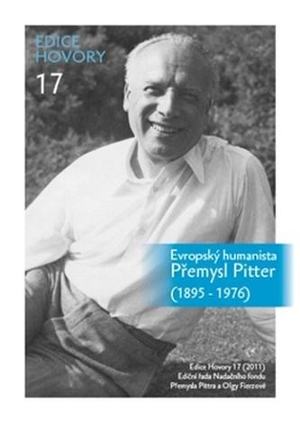 Evropský humanista Přemysl Pitter (1895–1976)