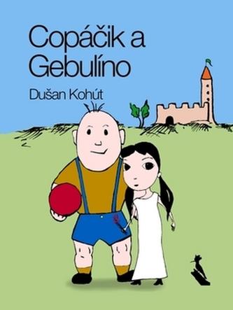 Copáčik a Gebulíno